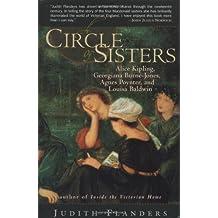 A Circle of Sisters: Alice Kipling, Georgiana Burne Jones, Agnes Poynter, and Louisa Baldwin