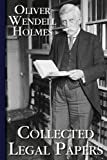 Collected Legal Papers, Oliver Wendell Holmes, 1616190620