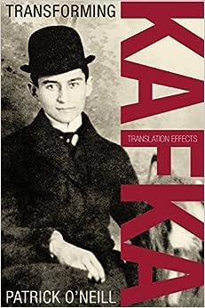 Book Transforming Kafka: Translation Effects (German and European Studies)