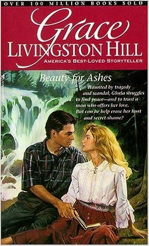Beauty For Ashes Grace Livingston Hill 48 Grace Livingston Hill