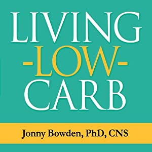 Living Low Carb Audiobook
