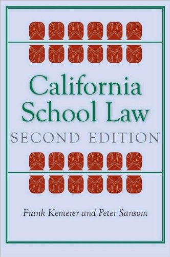 California School Law (text only) 2nd(Second) edition by F. Kemerer,P. Sansom