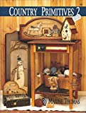 img - for Country Primitives 2. (#300). book / textbook / text book