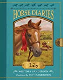 #6: Horse Diaries #15: Lily