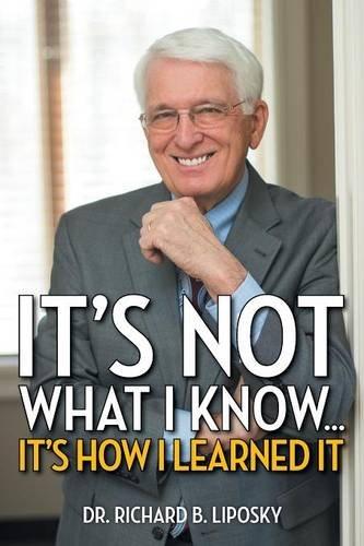 It's Not What I Know… It's How I Learned It pdf epub