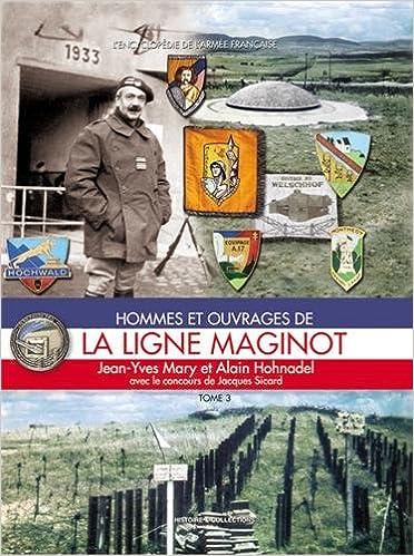 Hommes et ouvrages de la Ligne Maginot 3