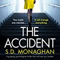 The Accident Audiobook by S.D. Monaghan Narrated by Stephen Hogan