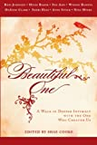 img - for Beautiful One: A Walk In Deeper Intimacy with the One Who Created Us book / textbook / text book