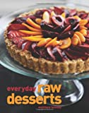 Everyday Raw Desserts, Matthew Kenney, 1423605993