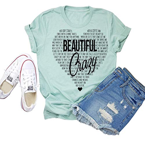 Beautiful Crazy T-Shirt Women Funny Cute Inspirational Letter Printed Graphic Casual Tee Tops L Green