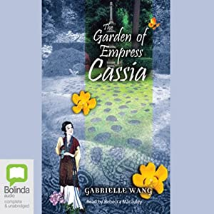 The Garden of Empress Cassia Audiobook