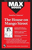 House On Mango Street The (Maxnotes Literature