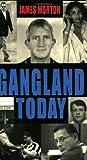 Gangland Today, James Morton, 0751531626