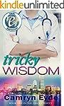 Tricky Wisdom: Year I (The Tricky Ser...