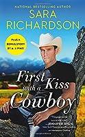 First Kiss with a Cowboy: Includes a bonus novella