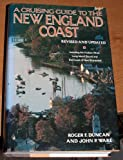 img - for A Cruising Guide to the New England Coast: Including the Hudson River, Long Island Sound, and the Coast of New Brunswick, 10th Edition book / textbook / text book