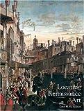 Locating Renaissance Art, , 0300121881