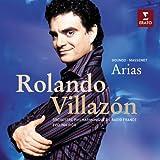Massenet/Gounod: Arias ~ Rolando Villazon
