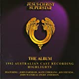 Jesus Christ Superstar: The Album - 1992 Australian Cast Recording Highlights