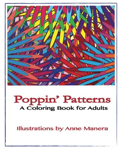 (Poppin' Patterns A Coloring Book for Adults)