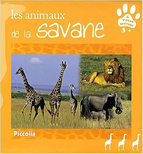 Lire Les animaux de la savane pdf epub