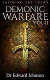 Demonic Warfare Vol II