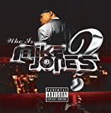 Who Is Mike Jones? (Single CD) (PA Version) [Explicit]
