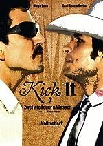 Filmcover Kick it - Zwei wie Feuer und Wasser
