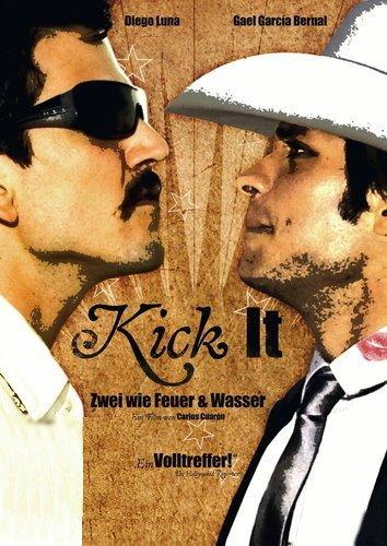 Kick it - Zwei wie Feuer und Wasser Film