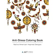 Anti-Stress Coloring Book: Native American Inspired Designs