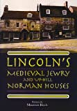 Front cover for the book Lincoln's Medieval Jewry and Up-hill Norman Houses by Maureen Birch