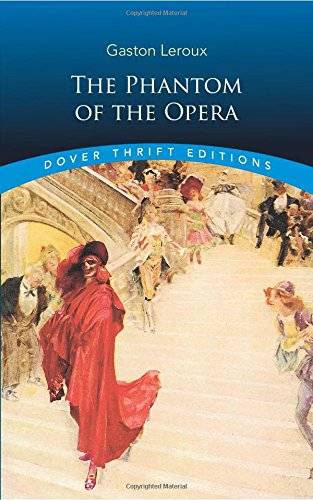 The Phantom of the Opera (Dover Thrift Editions)