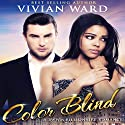 Color Blind Audiobook by Vivian Ward Narrated by Aundrea Mitchell