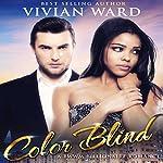 Color Blind | Vivian Ward