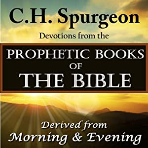 Spurgeon Devotions from the Prophetic Books of the Bible Audiobook