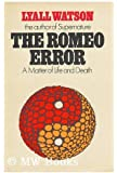 Romeo Error: Matter of Life and Death