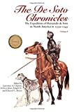 img - for The De Soto Chronicles: The Expedition of Hernando de Soto to North America in 1539-1543 (Two Volume Set) book / textbook / text book