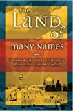 The Land of Many Names, Steve Maltz, 1860242871