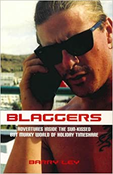 Book Blaggers: Adventures Inside the Sun-Kissed But Murky World of Holiday Timeshare