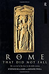The Rome that Did Not Fall: The Survival of the East in the Fifth Century: The Phoenix in the East