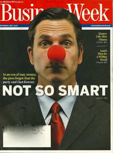 BUSINESS WEEK, SEPTEMBER 2007 :NOT SO SMART, EISNER LIFE AFTER DISNEY, INTEL'S PLAN FOR A WIMAX WORLD, AND VARIOUS