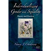 Individualizing Gender and Sexuality: Theory and Practice (Relational Perspectives Book Series)