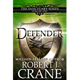Defender (The Sanctuary Series Book 1)