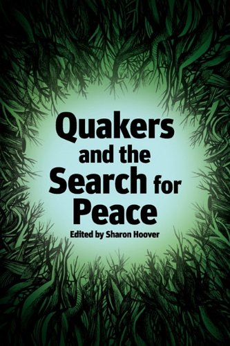 Quakers and the Search for Peace