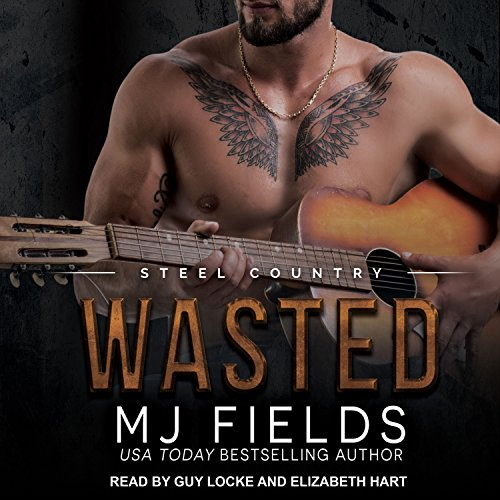 Wasted: Steel Country, Book 3 by Tantor Audio