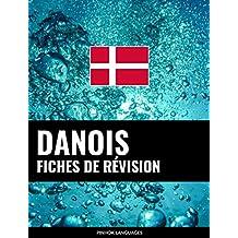 Fiches de révision en danois: 800 fiches de révision essentielles danois-français et français-danois (French Edition)