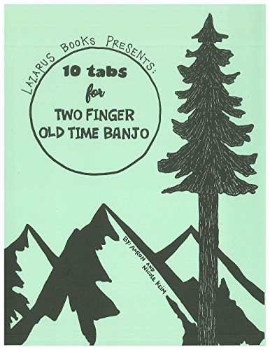 - 10 Tabs for Two Finger Old Time Banjo