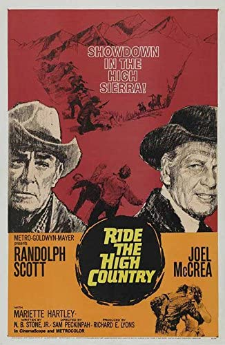 Amazon.com: Ride the High Country POSTER Movie (27 x 40 Inches - 69cm x  102cm) (1962): Posters & Prints