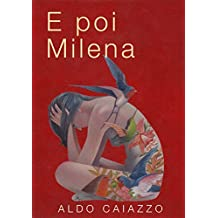 E poi Milena (Italian Edition)