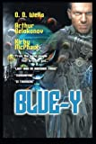 Blue-Y, Kirby McPhaul and O.D. Wells, 1477267352